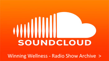 Winning Wellness Radio Show